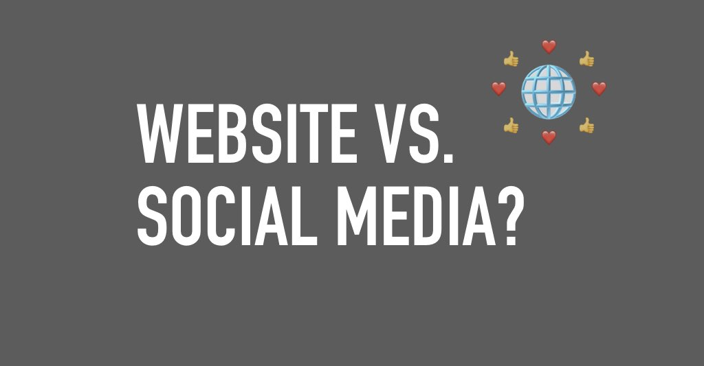 Website vs. Social Media?